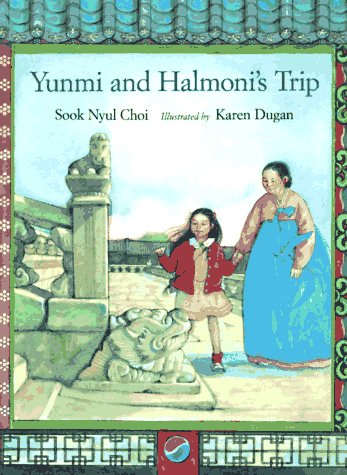 9780395811801: Yunmi and Halmoni's Trip