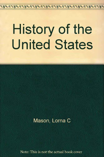 History of the United States: Mason, Lorna C
