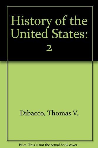 History of the United States: Thomas V. DiBacco,