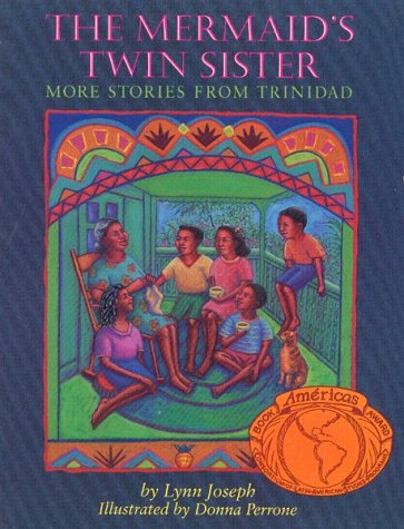 9780395813119: The Mermaid's Twin Sister: More Stories from Trinidad