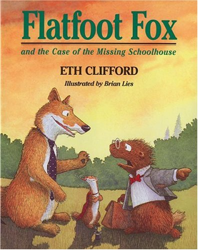 9780395814468: Flatfoot Fox and the Case of the Missing Schoolhouse