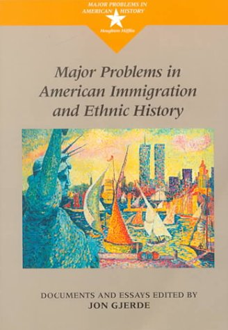 9780395815328: Major Problems in American Immigration and Ethnic History