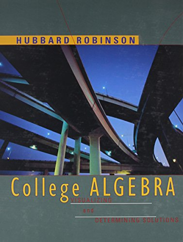 9780395818565: College Algebra: Visualizing and Determining Solutions