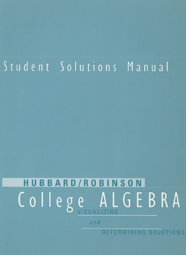 9780395818572: Student Solutions Manual for Hubbard/Robinson's College Algebra: Visualizing and Determining Solutions