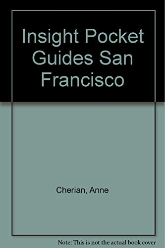 Insight Pocket Guides San Francisco: Cherian, Anne