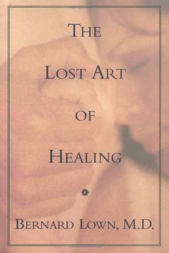 9780395825259: The Lost Art of Healing