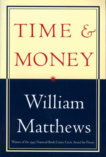 Time & Money (9780395825266) by William Matthews