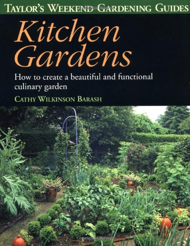 9780395827499: Kitchen Gardens: How to Create a Beautiful and Functional Culinary Garden