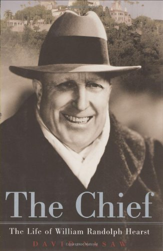 9780395827598: The Chief: The Life of William Randolph Hearst