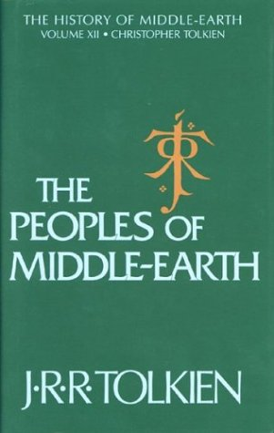 9780395827604: The Peoples of Middle-Earth: The History of Middle-Earth, Vol. 12