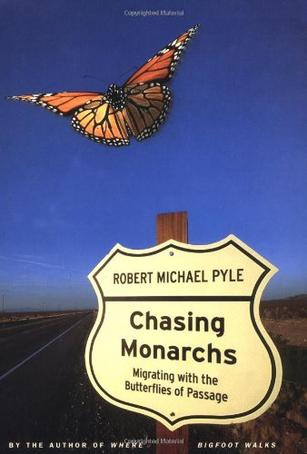 9780395828205: Chasing Monarchs: Migrating with the Butterflies of Passage