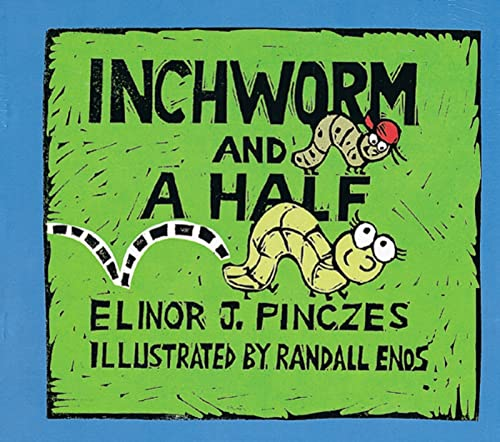 9780395828496: Inchworm and A Half