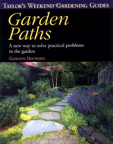 9780395829431: Taylor's Weekend Gardening Guide to Garden Paths: A New Way to Solve Practical Problems in the Garden (Taylor's Weekend Gardening Guides (Houghton Mifflin))