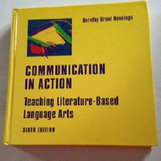 9780395830031: Communication in Action: Teaching the Literature-Based Language Arts