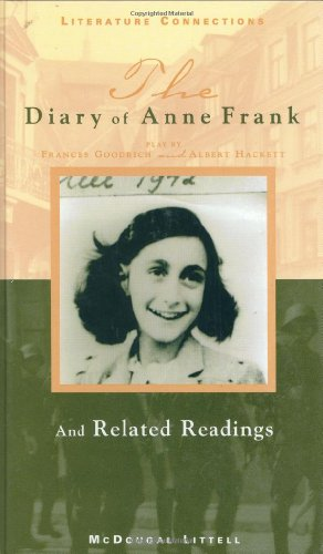 Diary of Anne Frank (Literature Connections): Frances Goodrich; Albert Hackett