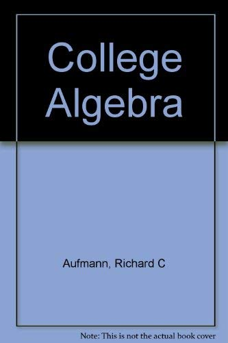 College Algebra: Student Study Guide with Internet: Aufmann, Richard N.;