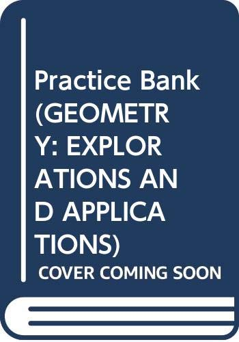 9780395835951: Practice Bank (GEOMETRY: EXPLORATIONS AND APPLICATIONS)
