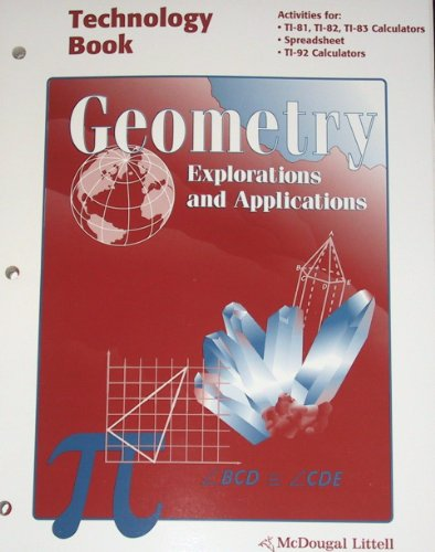 9780395835975: Geometry Explorations and Applications (Technology Book, Activities for TI-81, 82, 83, 92)