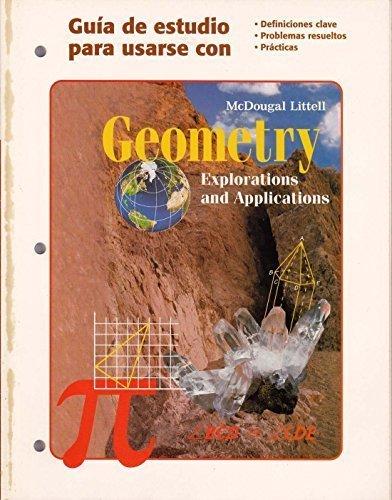 9780395836071: Geometry Explorations and Applications (Guia de estudio para usarse con(Definiciones clave, Problemas resueltos, Practicas))