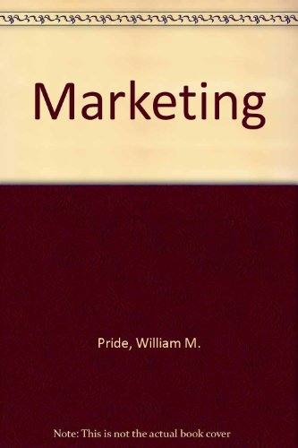 Marketing: Concepts & Strategies: Pride, William M.,