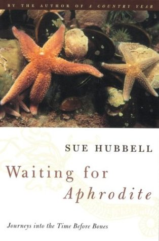 9780395837030: Waiting for Aphrodite: Journeys Into the Time Before Bones