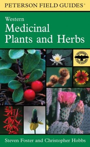 9780395838075: A Field Guide to Western Medicinal Plants and Herbs (Peterson Field Guides)
