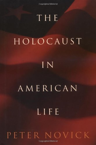 9780395840092: The Holocaust in American Life