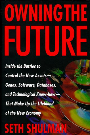 9780395841754: Owning the Future: Staking Claims on the Knowledge Frontier