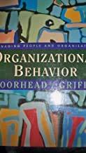 9780395841969: Organizational Behavior: Managing People and Organizations