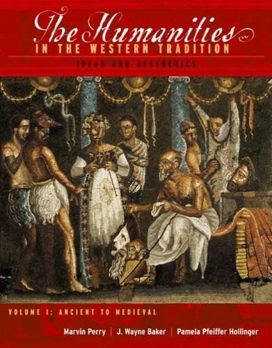 9780395848111: 1: The Humanities In The Western Tradition: Ideas And Aesthetics (Volume I: Ancient to Medieval)