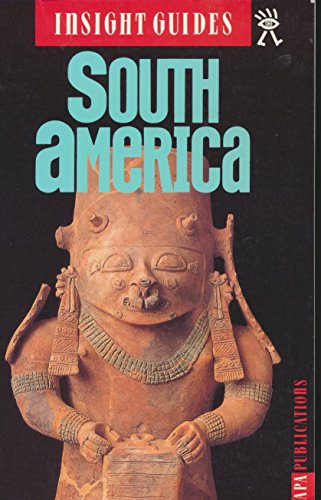 Insight Guides South America (3rd ed): Perrottet, Tony