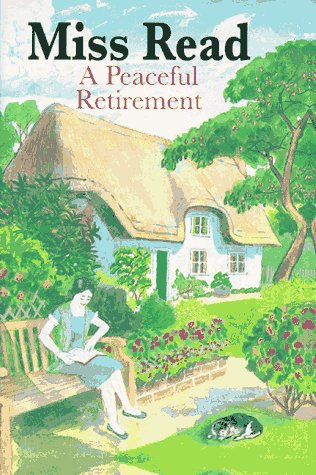 9780395850626: A Peaceful Retirement (Fairacre)