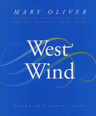 9780395850824: West Wind: Poems and Prose Poems