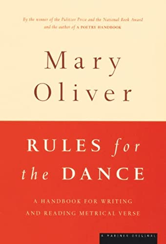 9780395850862: Rules for the Dance: A Handbook for Writing and Reading Metrical Verse