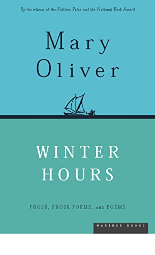 9780395850879: Winter Hours: Prose, Prose Poems, and Poems