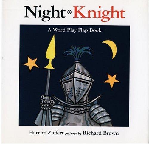 Night, Knight: Ziefert, Harriet