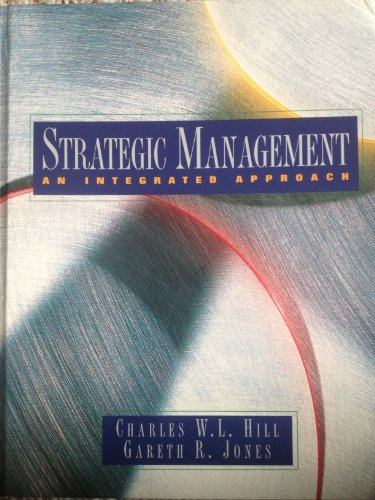 9780395851845: Strategic Management: An Integrated Approach