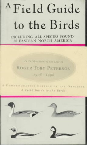 9780395854938: Peterson Field Guide to the Birds: Commemorative Edition