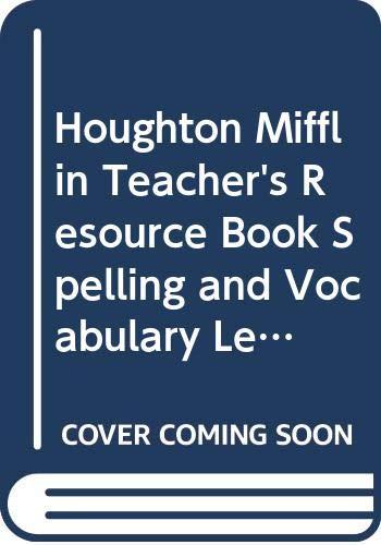 9780395855522: Houghton Mifflin Teacher's Resource Book Spelling and Vocabulary, Level 6