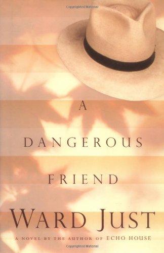 A Dangerous Friend: Just, Ward
