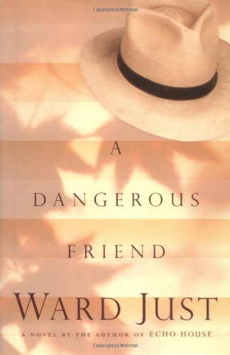 A Dangerous Friend: Just, Ward
