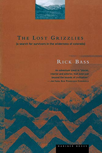 9780395857007: The Lost Grizzlies: A Search for Survivors in the Wilderness of Colorado