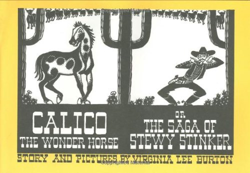 9780395857359: Calico the Wonder Horse, or the Saga of Stewy Stinker