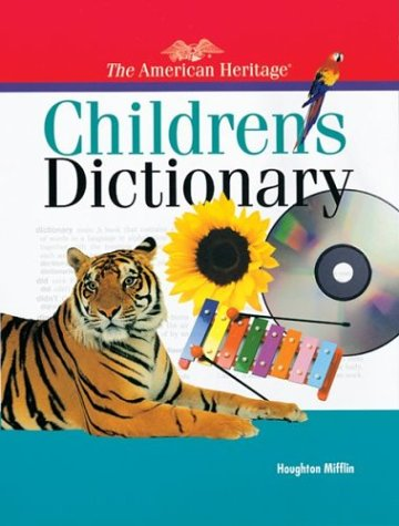 9780395857397: The American Heritage Children's Dictionary (American Heritage Dictionary)