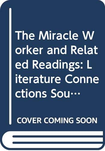 9780395858066: The Miracle Worker and Related Readings: Literature Connections Source Book