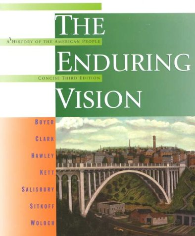 9780395858264: The Enduring Vision: A History of the American People/Concise Edition