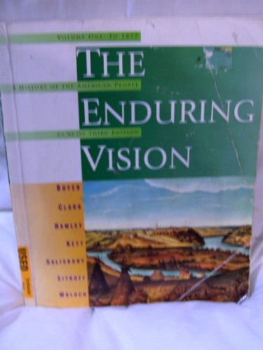 Enduring Vision: A History of the American People, Concise (0395858275) by Clifford E., Jr. Clark; Harvard Sitkoff; Joseph F. Kett; Neal Salisbury; Paul S. Boyer; Sandra McNair Hawley
