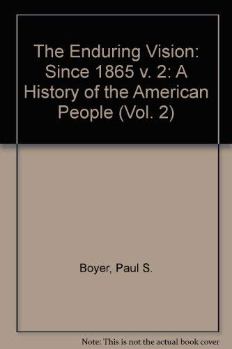 9780395858288: 2: Enduring Vision: A History of the American People, Concise (Vol. 2)