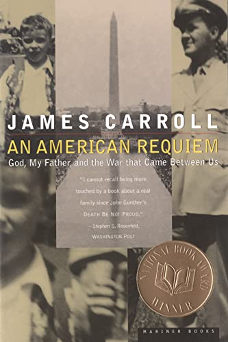 An American Requiem; God, My Father, and the War That Came Between Us