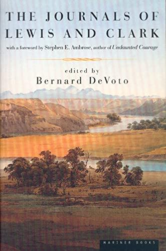 The Journals of Lewis and Clark (Paperback): Bernard Augustine DeVoto